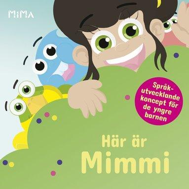 bokomslag Här är Mimmi