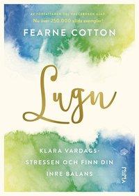 bokomslag Lugn : klara vardagsstressen och finn din inre balans