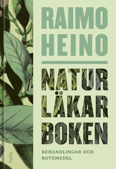 bokomslag Naturläkarboken : Behandlingar och botemedel