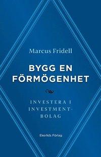 bokomslag Bygg en förmögenhet : investera i investmentbolag