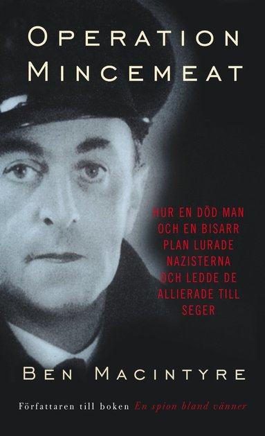 bokomslag Operation Mincemeat : hur en död man och en bisarr plan lurade nazisterna