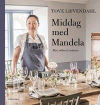 bokomslag Middag med Mandela - Mat, möten och minnen