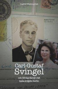 bokomslag Carl-Gustaf Svingel och Silvias familj i det kalla krigets Berlin