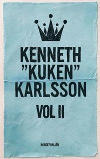 "bokomslag Kenneth ""Kuken"" Karlsson vol II"