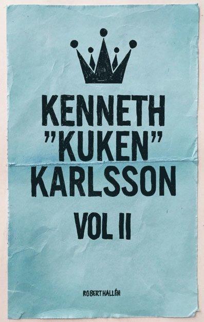 """Kenneth """"Kuken"""" Karlsson vol II 1"""