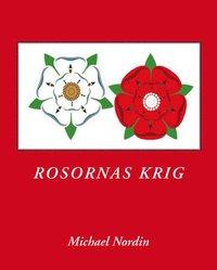 bokomslag Rosornas Krig