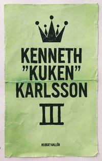 "bokomslag Kenneth ""Kuken"" Karlsson - vol III"