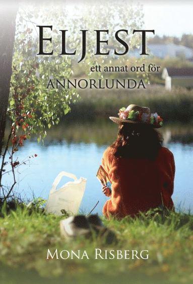 bokomslag Eljest : ett annat ord för annorlunda