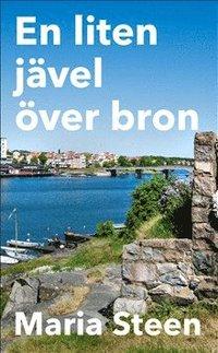 bokomslag En liten jävel över bron