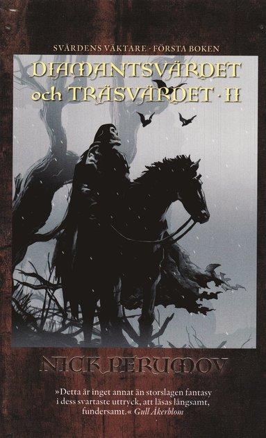 bokomslag Diamantsvärdet och träsvärdet. D. 2