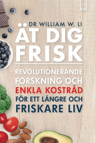 bokomslag Ät dig frisk