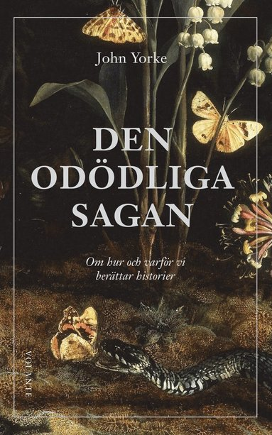 bokomslag Den odödliga sagan : om hur och varför vi berättar historier