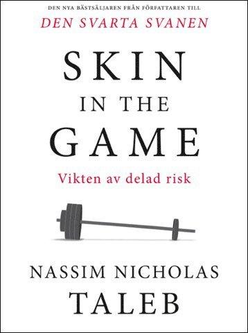 bokomslag Skin in the game :Vikten av delad risk