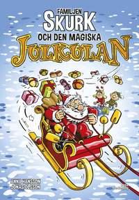 bokomslag Familjen Skurk och den magiska julkulan
