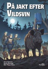 bokomslag På jakt efter vildsvin