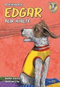 bokomslag Bokhunden Edgar blir hjälte
