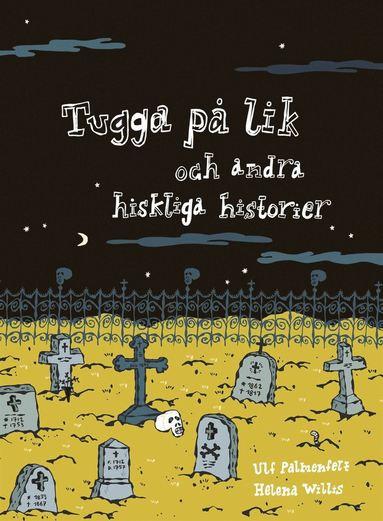 bokomslag Tugga på lik och andra hiskliga historier