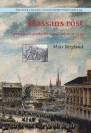 bokomslag Massans röst : upplopp och gatubråk i Stockholm 1719?1848