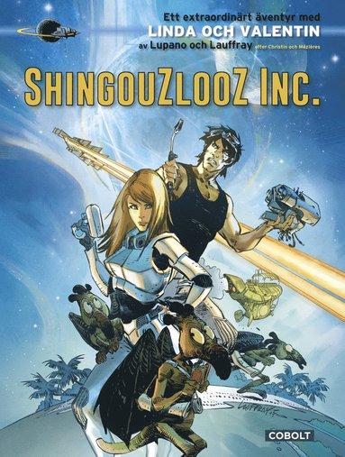 bokomslag Shingouzlooz Inc.