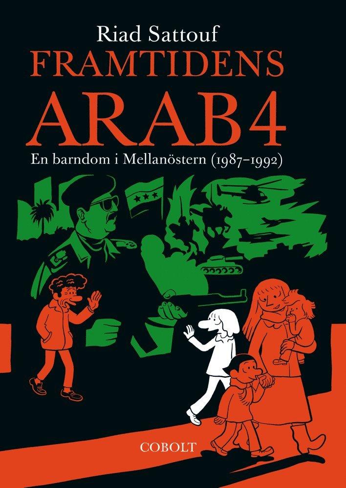 Framtidens arab : en barndom i Mellanöstern (1987-1992). Del 4 1