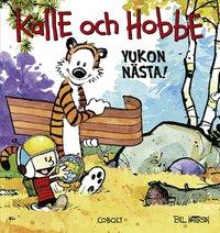 bokomslag Kalle och Hobbe : Yukon nästa!