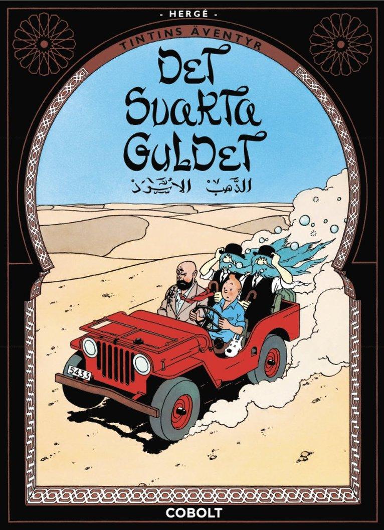 Tintins äventyr 15 : Det svarta guldet 1