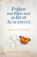bokomslag Pojken som följde med sin far till Auschwitz
