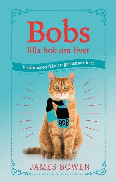 bokomslag Bobs lilla bok om livet