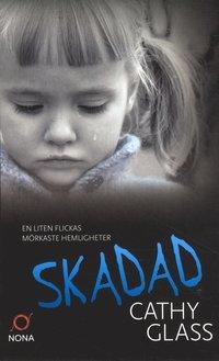 bokomslag Skadad : den sanna berättelsen om ett bortglömt barn