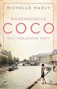 bokomslag Mademoiselle Coco och kärlekens doft