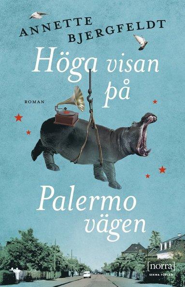 bokomslag Höga visan på Palermogatan