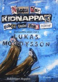 bokomslag Någon Har Kidnappat Golvet Under Dina Fötter