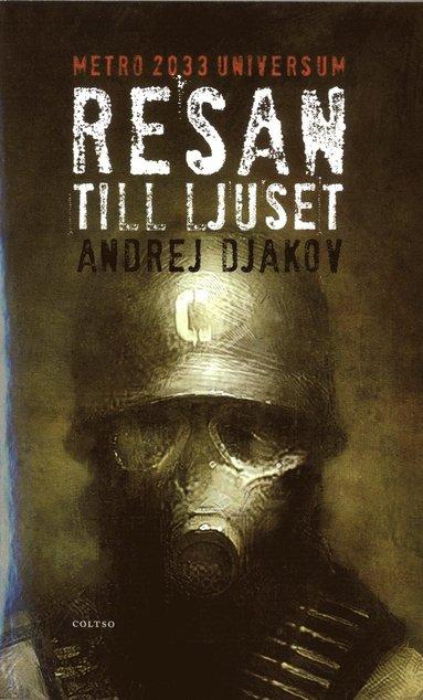 bokomslag Resan till ljuset