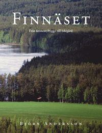 bokomslag Finnäset; Från krononybygge till ödegård