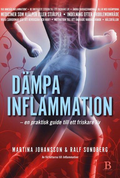 bokomslag Dämpa inflammation : en praktisk guide till ett friskare liv