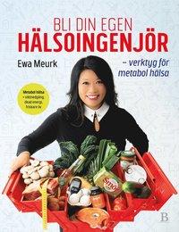 bokomslag Bli din egen hälsoingenjör : verktyg för metabol hälsa