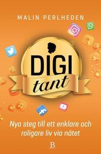 bokomslag Digitant : nya steg till ett enklare och roligare liv via nätet