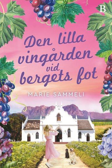 bokomslag Den lilla vingården vid bergets fot