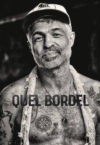 bokomslag Quel Bordel : En biografi om Christian Falk