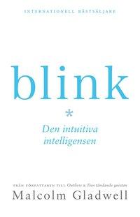 bokomslag Blink : den intuitiva intelligensen