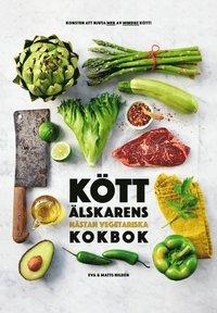 bokomslag Köttälskarens nästan vegetariska kokbok