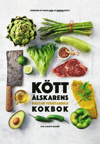 Köttälskarens nästan vegetariska kokbok 1