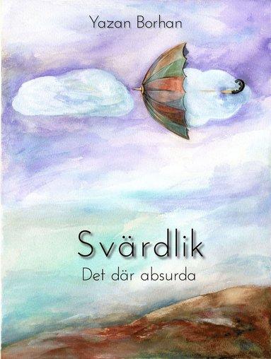 bokomslag Svärdlik : det där absurda