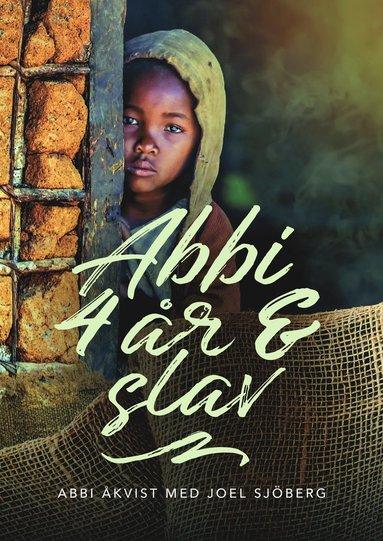 bokomslag Abbi, 4 år & slav