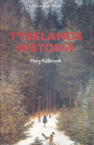 bokomslag Tysklands historia