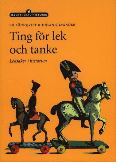 bokomslag Ting för lek och tanke