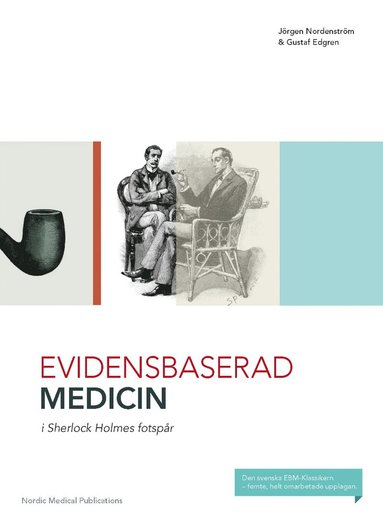 bokomslag Evidensbaserad medicin i Sherlock Holmes fotspår