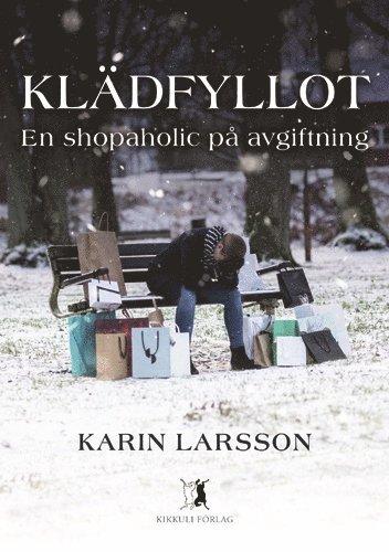bokomslag Klädfyllot - en shopaholic på avgiftning