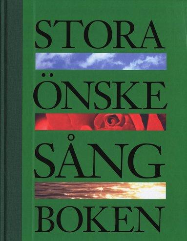 bokomslag Stora önskesångboken