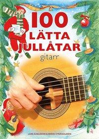 bokomslag 100 lätta jullåtar